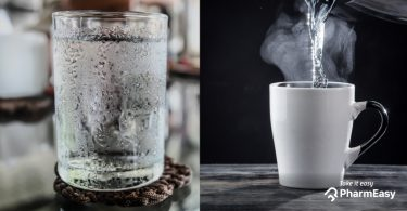Cold Water Vs Warm Water – Which One Should You Drink? - PharmEasy