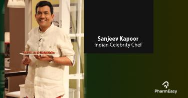PharmEasy_Sanjeev Kapoor blog_nutrition