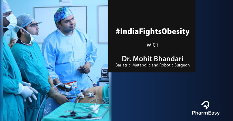 PE_Blog_Obesity_Surgical_Treatment_Dr. Mohit Bhandari