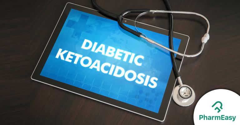 Ketosis and Ketoacidosis