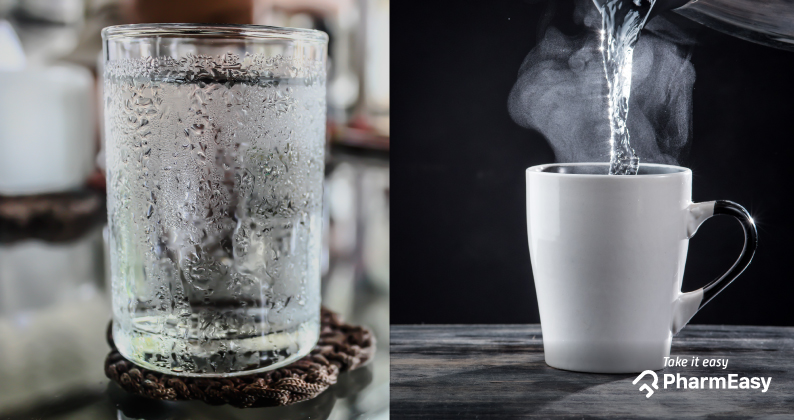 Drinking Hot Water Vs Cold Water Know The Difference Pharmeasy