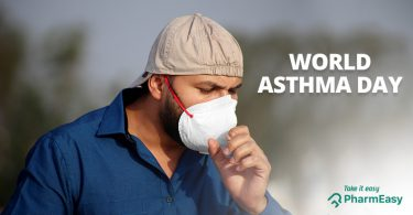World Asthma Day – The Link Between Asthma And COVID-19! - PharmEasy