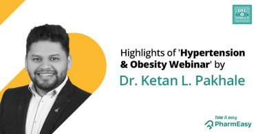 Highlights Of The 'Hypertension & Obesity Webinar' By Dr Pakhale! - PharmEasy
